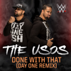 CFO$ - WWE: Done With That (Day One Remix) [feat. The Usos] grafismos