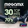 Megamix Fitness 30 Top Hits For Workout 70'S Collection (30 Track Non-Stop Mixed Compilation for Fitness & Workout 125 - 140 Bpm) - Various Artists