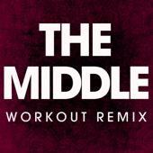 The Middle (Workout Remix) - Power Music Workout