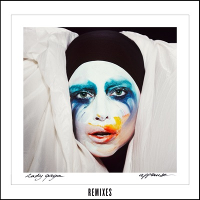 Applause (Remixes) MP3 Download