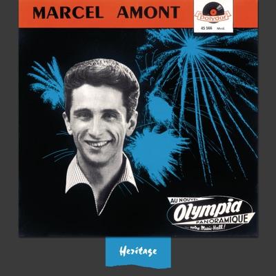 Heritage : Marcel Amont - À l'Olympia (1958) [Live] - Marcel Amont