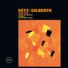 Getz / Gilberto - Stan Getz & João Gilberto