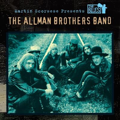 Martin Scorsese Presents the Blues: The Allman Brothers Band - The Allman Brothers Band