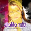 Dalila Mix - Versiones Remixadas