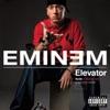 Elevator - Single, Eminem