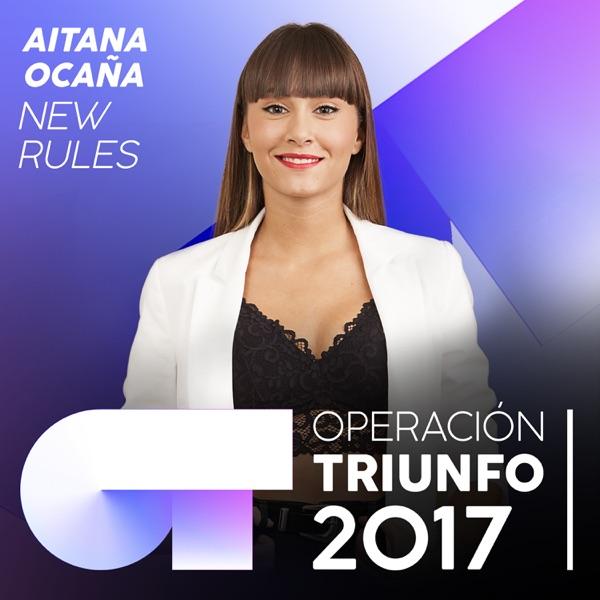 New Rules (Operación Triunfo 2017) - Single