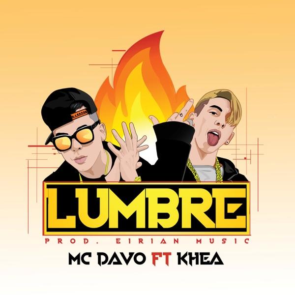 Lumbre (feat. Khea) - Single