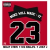23 feat Miley Cyrus Wiz Khalifa Juicy J Single
