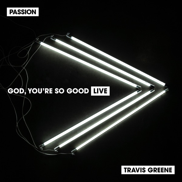 God, You're so Good (Live) - Single