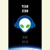 Rob Reid - Year Zero: A Novel (Unabridged) bild