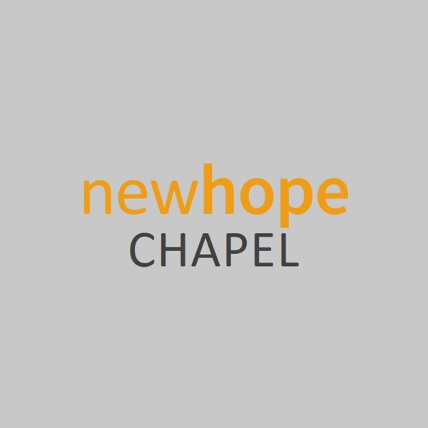 New Hope Chapel Podcast