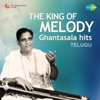 The King of Melody - Ghantasala Hits