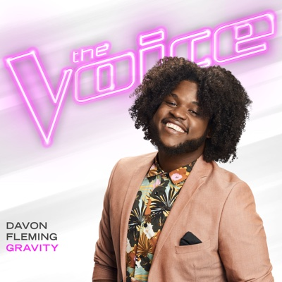 Gravity (The Voice Performance) - Davon Fleming song