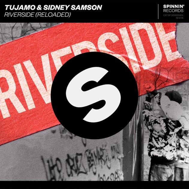 Tujamo & Sidney Samson – Riverside (Reloaded) – Single [iTunes Plus AAC M4A]