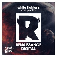 Ohh Yeahhh - WHITE FIGHTERS