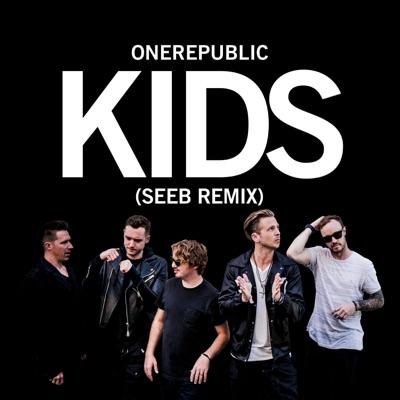 Kids (Seeb Remix) - Single - Onerepublic