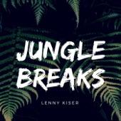 Lenny Kiser - Jungle Breaks