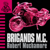 Robert Muchamore - Cherub: Brigands M.C. (Unabridged)  artwork