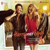 Jab Harry Met Sejal Original Motion Picture Soundtrack