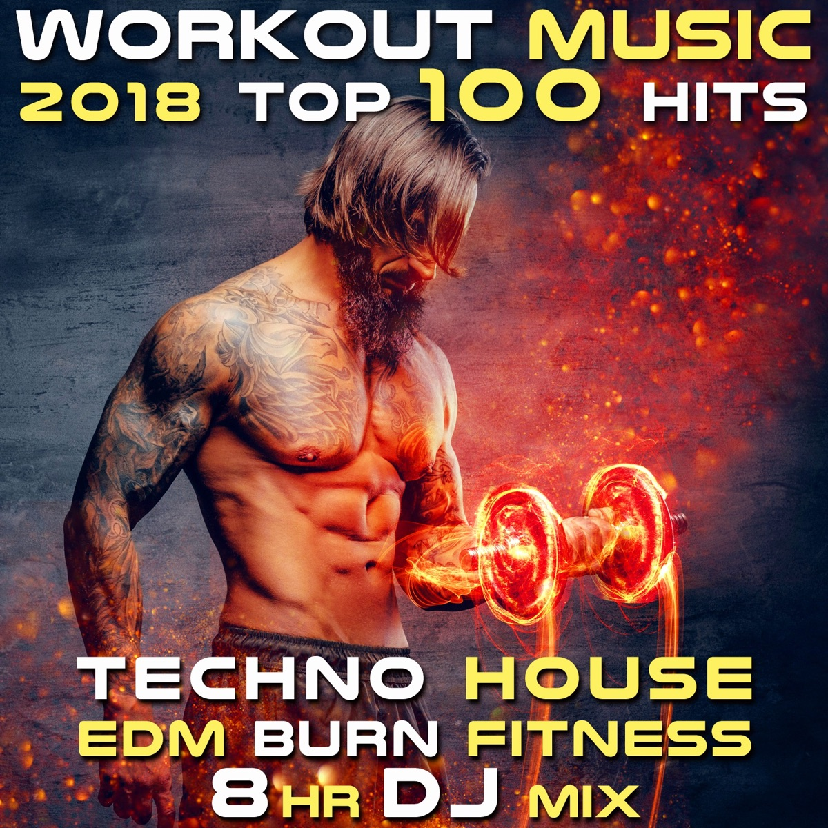 Workout Music 2018 Top 100 Hits Techno House EDM Burn Fitness 8 Hr