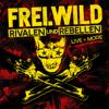 Frei.Wild - Rivalen und Rebellen - LIVE&MORE Grafik
