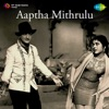 Aaptha Mithrulu Original Motion Picture Soundtrack EP