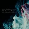 So Far Away feat Jamie Scott Romy Dya - Martin Garrix & David Guetta mp3