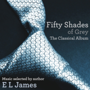 Fifty Shades of Grey: The Classical Album - Various Artists - Various Artists