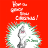 Dr. Seuss - How the Grinch Stole Christmas (Unabridged)  artwork