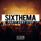 Party Dont Stop-SixThema