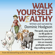 Dominic Hodgson - Walk Yourself Wealthy: The quick, easy and no BS guide to transform your passion for pooches into an insanely profitable and fun dog walking empire (Unabridged)