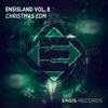 EnsisLand, Vol. 8: Christmas EDM