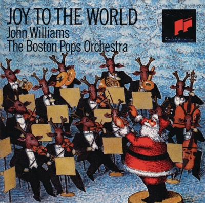 Joy To the World - John Williams & Boston Pops Orchestra album