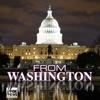 From Washington – FOX News Radio