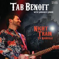 Tab Benoit - Night Train To Nashville (Live) [feat. Louisiana's LeRoux] artwork