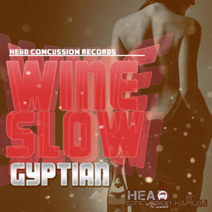 Gyptian - Wine Slow