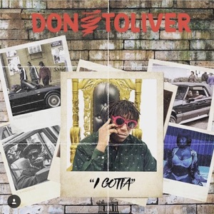 Don Toliver - I Gotta