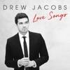 Drew Jacobs - Love Songs Album