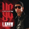 I Know (feat. Ace Hood) - Single, YC Worldwide