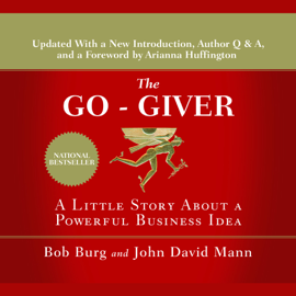 The Go-Giver: A Little Story About a Powerful Business Idea audiobook