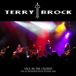 terry brockの face in the crowd live at frontiers rock festival