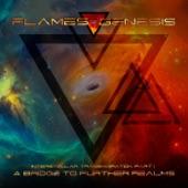 Flames of Genesis - Entering the Breathing Spaces Between Worlds
