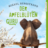 Mikael Bergstrand & Julia Gschwilm - Der ApfelblГјten-Guru Grafik