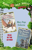 Magic Tree House: Books 1 and 2: Dinosaurs Before Dark, The Knight at Dawn (Unabridged)