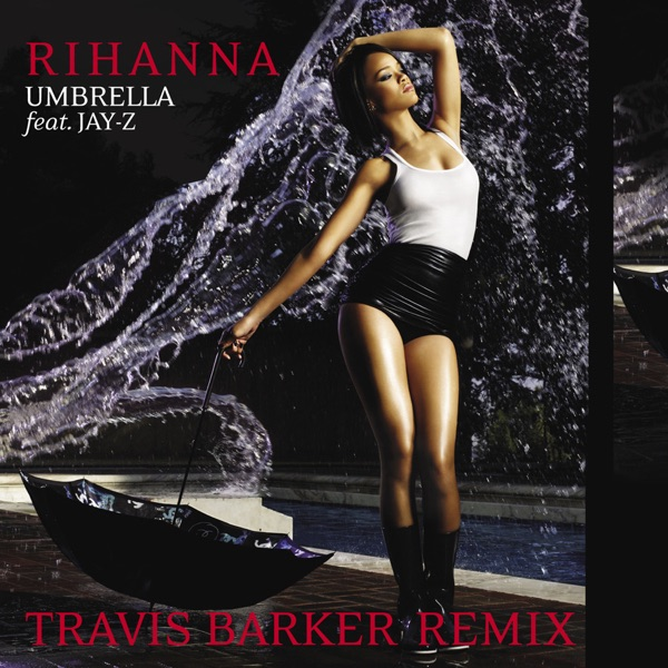 Umbrella (Travis Barker Remix) - Single
