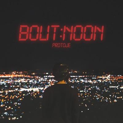 Bout Noon - Single - Protoje