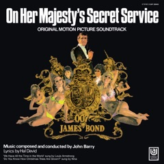 """We Have All the Time In the World/James Bond Theme (From """"On Her Majesty's Secret Service"""" Soundtrack / Remastered 2015)"""