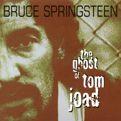 The Ghost of Tom Joad - EP - Bruce Springsteen