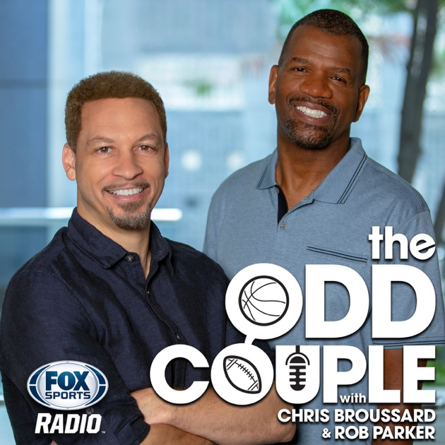 be86120976d The Odd Couple with Chris Broussard   Rob Parker by Fox Sports Radio on  Apple Podcasts