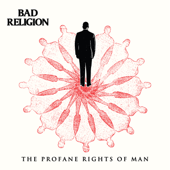 The Profane Rights Of Man-Bad Religion